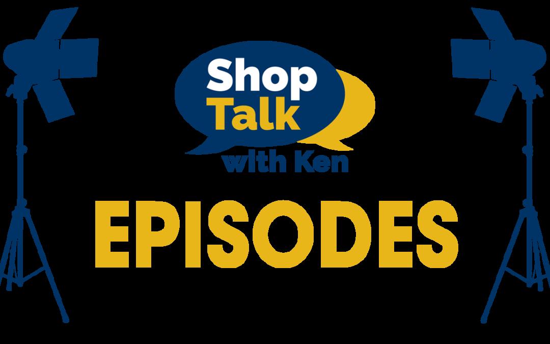 Watch for Shop Talk Episodes